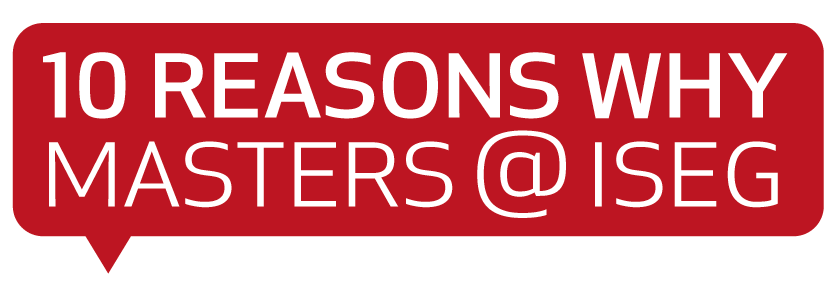 10 Reasons Why Masters @ISEG Lisbon